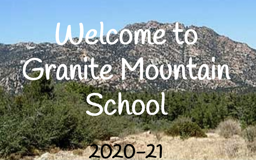 Welcome to Granite Mountain School 2020-2021