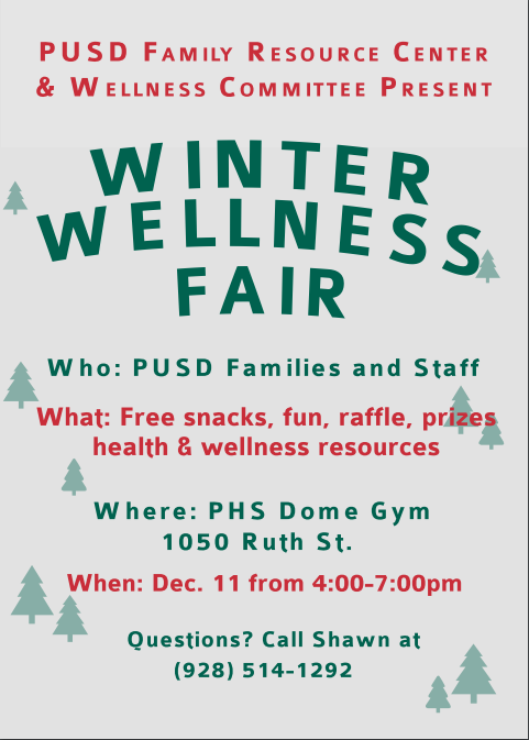 Winter Wellness Fair Dec 11 4pm to 7pm in the PHS Dome
